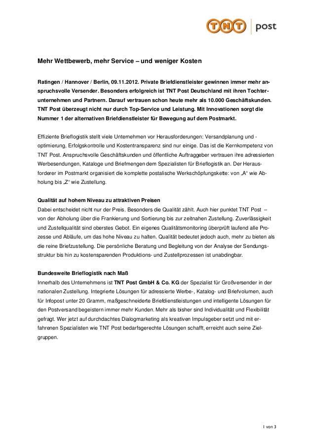 Mehr Wettbewerb, mehr Service – und weniger KostenRatingen / Hannover / Berlin, 09.11.2012. Private Briefdienstleister gew...