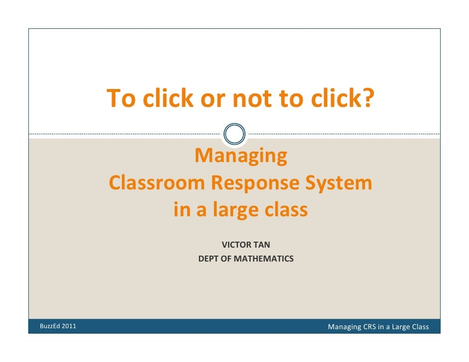 To click or not to click?                        Managing               Classroom Response System                      in ...