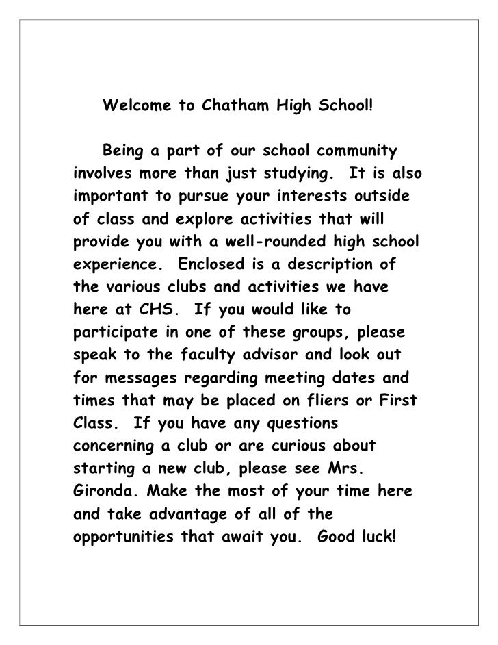 Welcome to Chatham High School! <br />Being a part of our school community involves more than just studying.  It is also i...