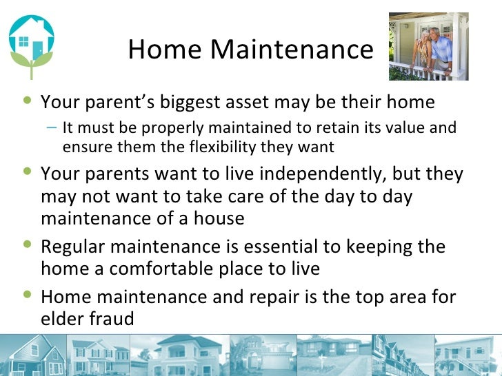 What you can do to help with home maintenance