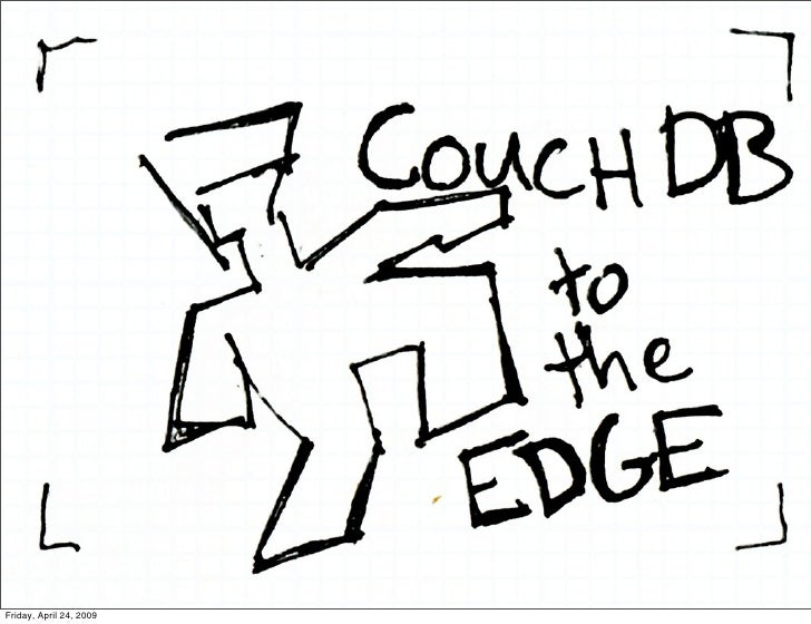 CouchDB To The Edge