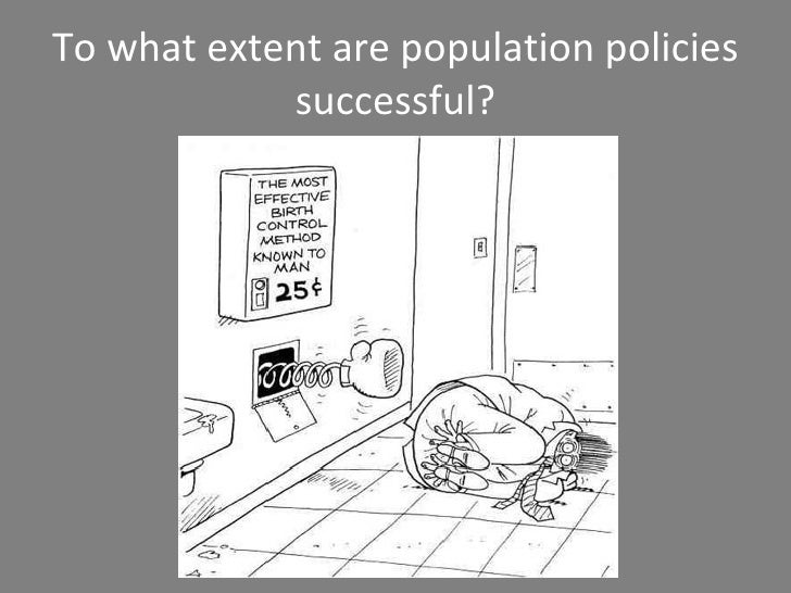To what extent are population policies successful?