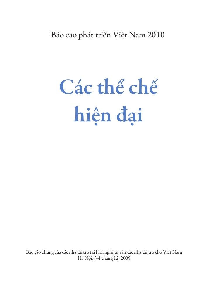 Báo cáo phát triển Việt Nam 2010                 Các thể chế                  hiện đạiBáo cáo chung của các nhà tài trợ tạ...