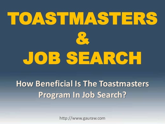 Can Toastmasters Program Assist In Job Search