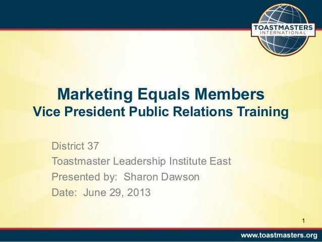 Toastmasters Vice President Public Relations training by Sharon A. Dawson