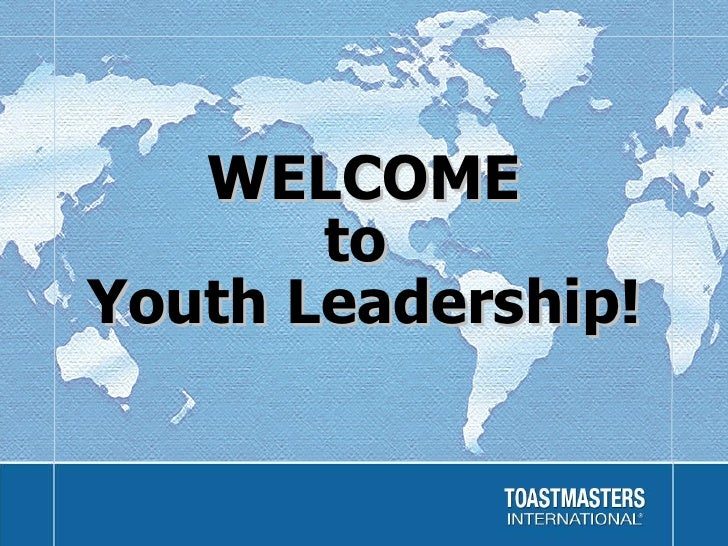 WELCOME to  Youth Leadership!