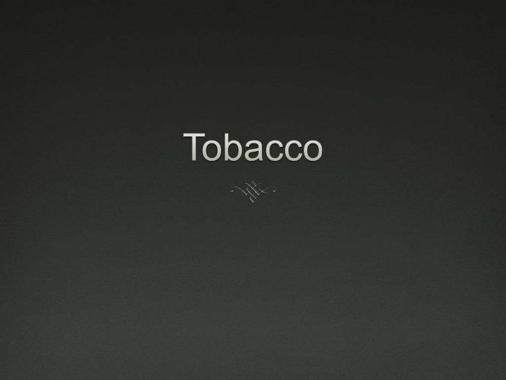 Tobacco<br />