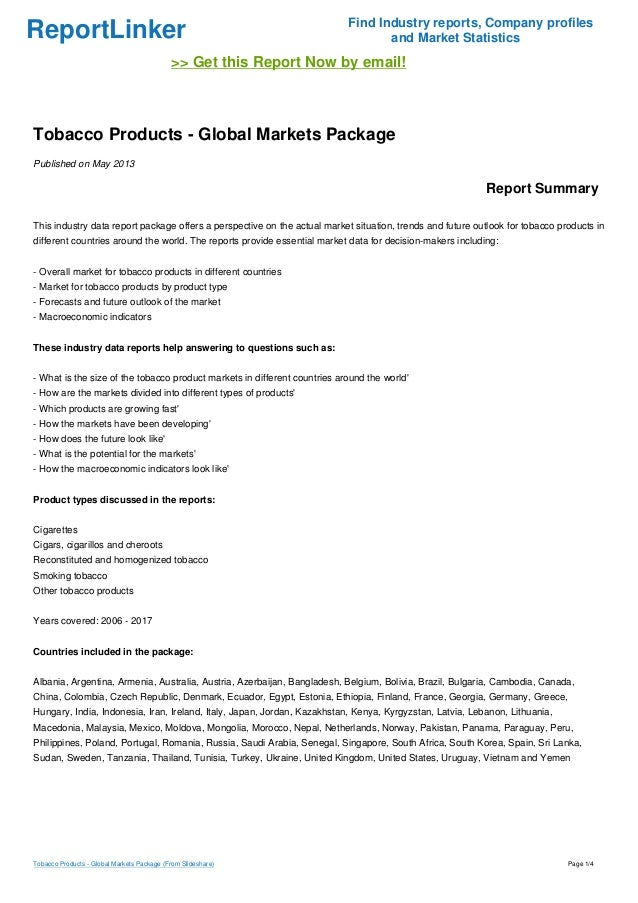 ReportLinker Find Industry reports, Company profiles and Market Statistics >> Get this Report Now by email! Tobacco Produc...