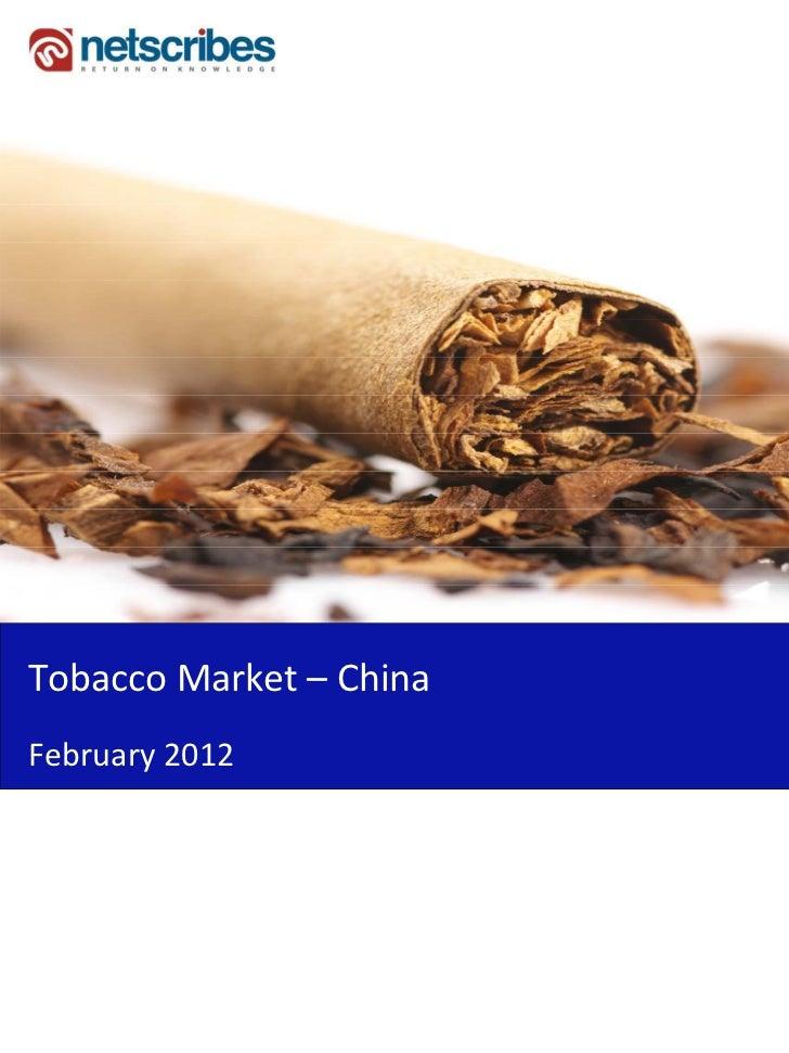 TobaccoMarket– ChinaFebruary2012