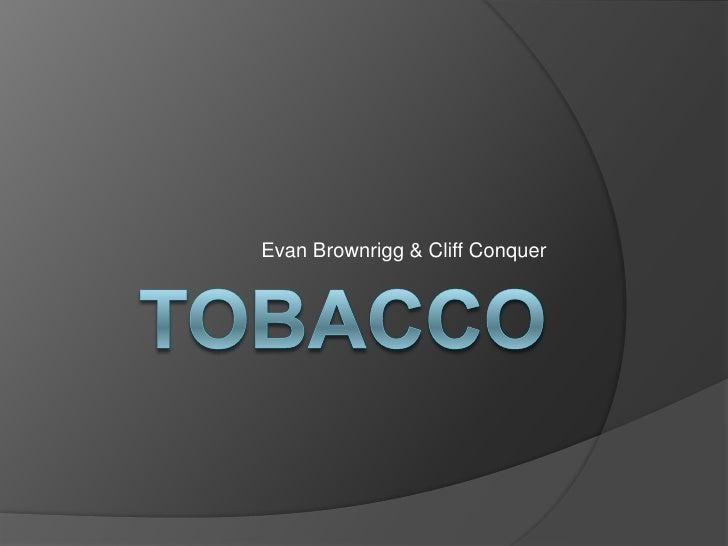 Evan Brownrigg & Cliff Conquer