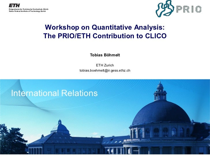 Workshop on the Quantitative Analysis: The PRIO/ETH Contribution to CLICO