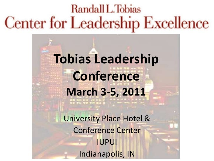 Tobias Leadership Conference Notes