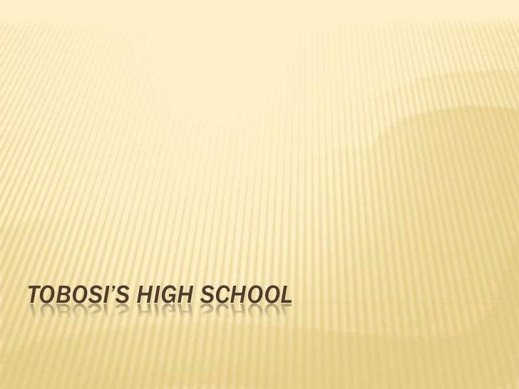 Tobosi'sHighSchool<br />