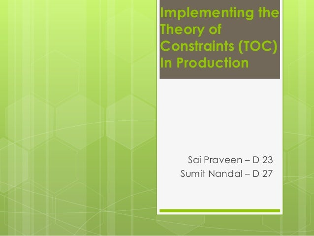 Implementing the Theory of Constraints (TOC) In Production