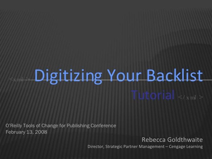 <ul><li>O'Reilly Tools of Change for Publishing Conference </li></ul><ul><li>February 13, 2008 </li></ul><ul><li>Rebecca G...
