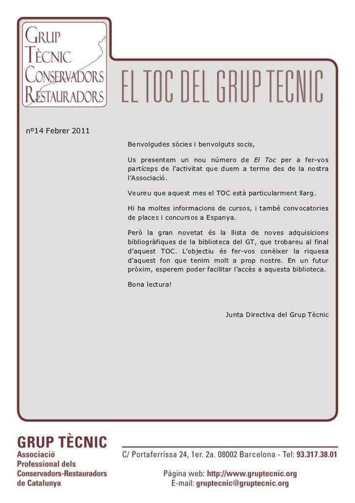 nº14 Febrer 2011                   Benvolgudes sòcies i benvolguts socis,                   Us presentem un nou número de ...