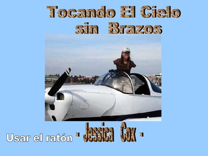 Tocando El Cielo sin  Brazos -  Jessica  Cox  - Usar el ratón