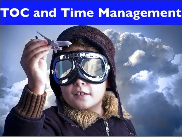 TOC and Time Management1