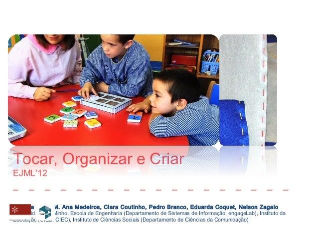 Tocar organizar e criar