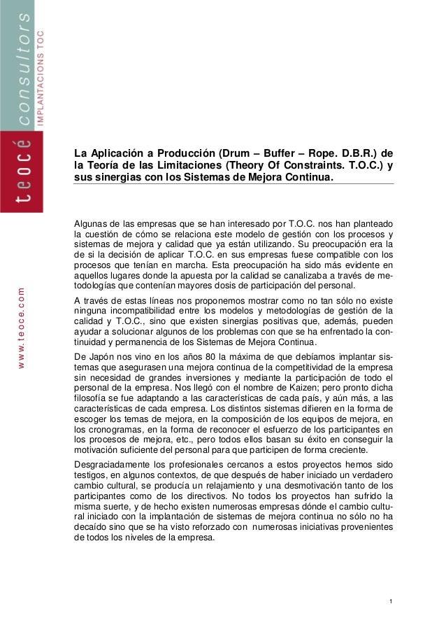 La Aplicación a Producción (Drum – Buffer – Rope. D.B.R.) de                          la Teoría de las Limitaciones (Theor...