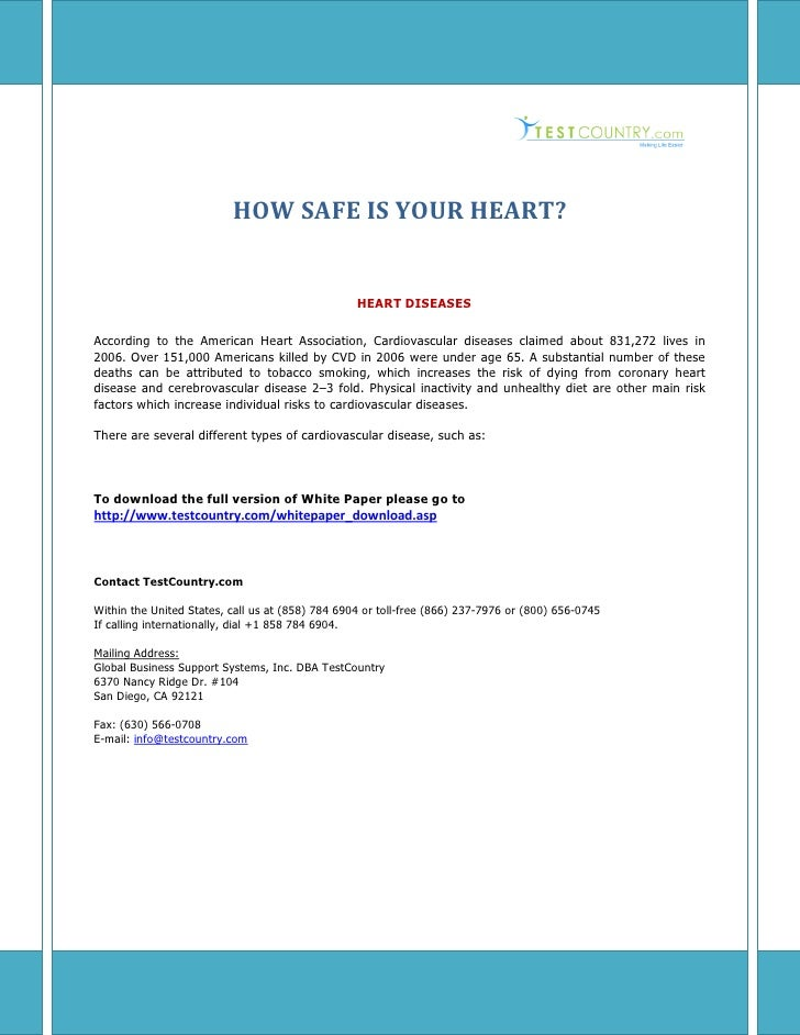 HOW SAFE IS YOUR HEART?                                                  HEART DISEASESAccording to the American Heart Ass...