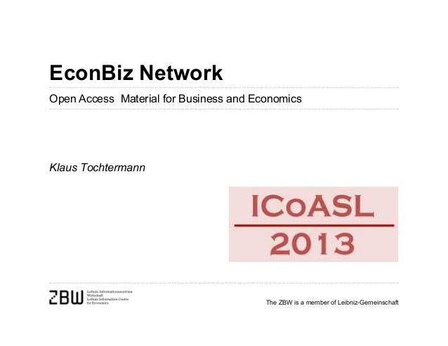 EconBiz NetworkOpen Access Material for Business and EconomicsKlaus Tochtermann                                        The...