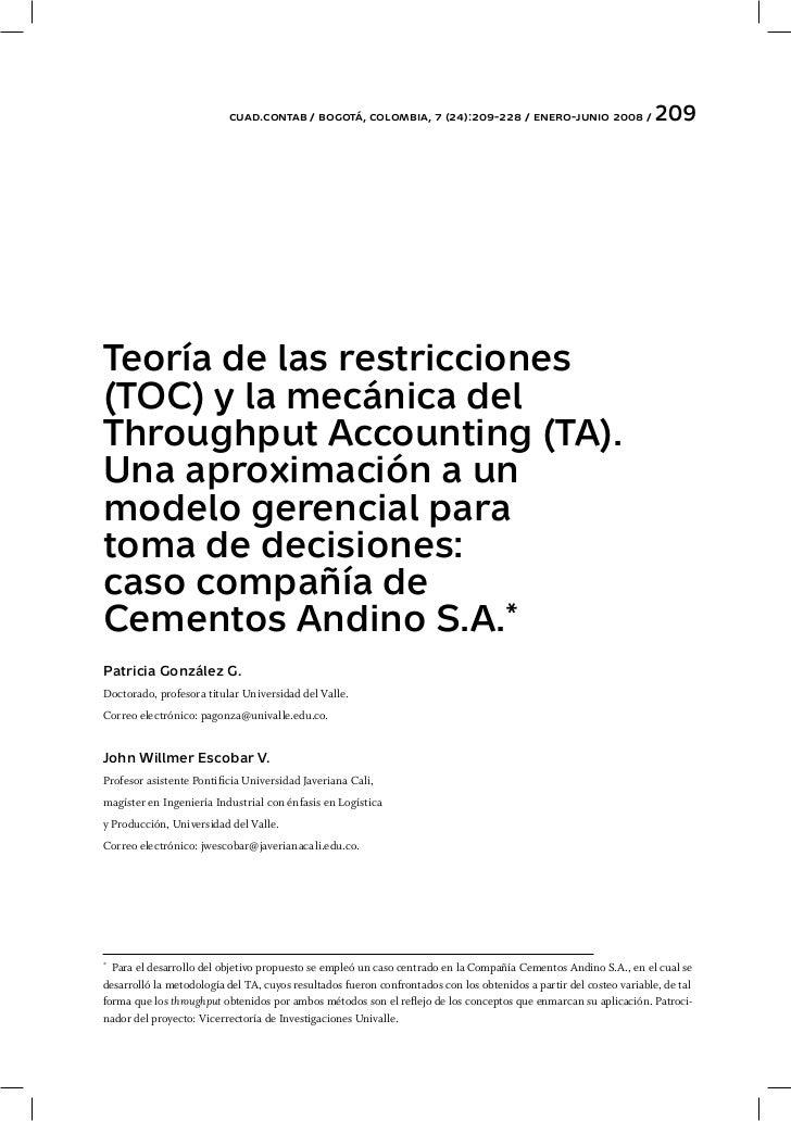 cuad.contab / bogotá, colombia, 7 (24):209-228 / enero-junio 2008 /                       209Teoría de las restricciones(T...
