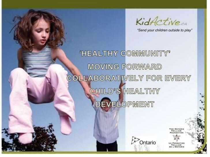 KidActive - Eastern Ontario Health Promoters - CHC