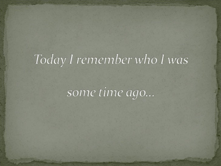 Today I Remembered