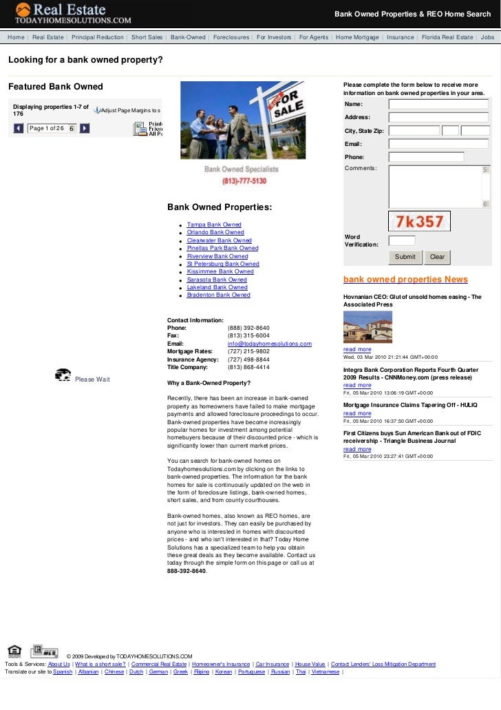 Bank Owned Properties & REO Home Search  Home | Real Estate | Principal Reduction | Short Sales | Bank-Owned | Foreclosu...