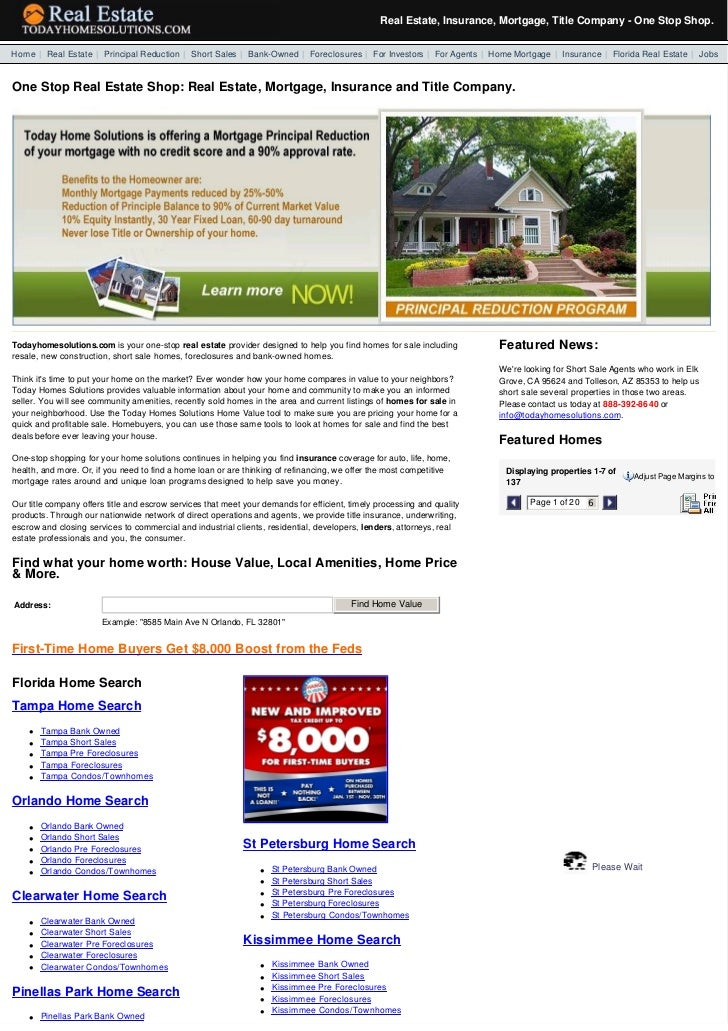 Real Estate, Insurance, Mortgage, Title Company - One Stop Shop.  Home | Real Estate | Principal Reduction | Short Sales...