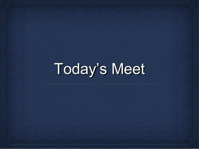 Today's Meet