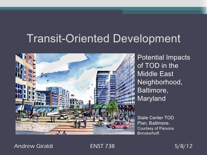 Potential Impacts of TOD in the Middle East Neighborhood, Baltimore, Maryland