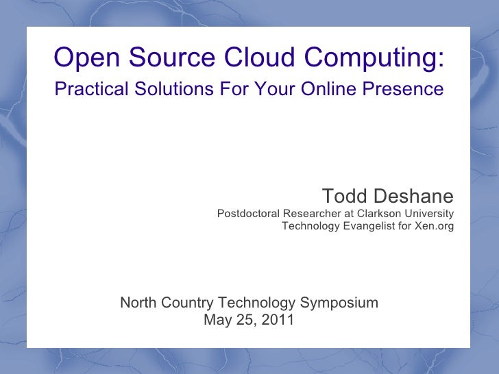 Open Source Cloud Computing:Practical Solutions For Your Online Presence                                       Todd Deshan...