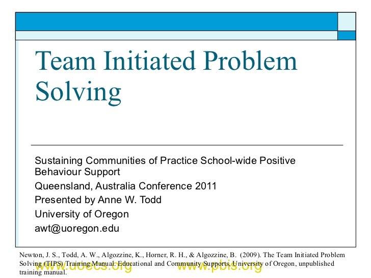Team Initiated Problem Solving Sustaining Communities of Practice School-wide Positive Behaviour Support  Queensland, Aust...