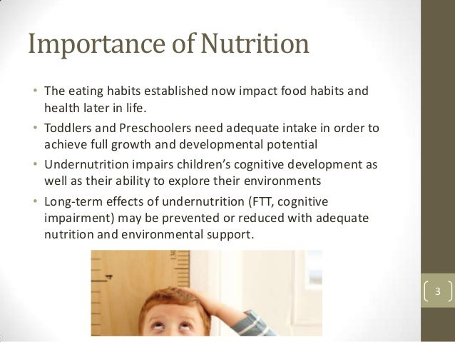 importance of infancy and toddler hood nutrition Importance of infancy and toddler-hood nutrition psy104: child and adolescent development (bog1107a) dr rebecca wilson february 20, 2011 the importance of adequate nutrition in infants and toddlers.