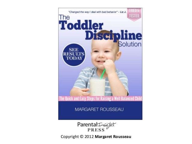 Toddler discipline solution