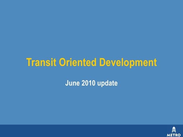Capital Metro Transit Oriented Development