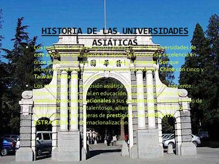 HISTORIA DE LAS UNIVERSIDADES                           ASIÁTICAS    Los resultados del prestigioso ranking Times de Univ...