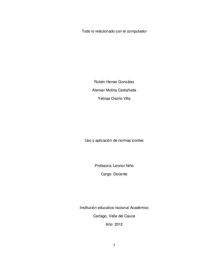 Todo lo relacionado con el computador        Rubén Henao González       Alenxer Molina Castañeda          Yelinsa Osorio V...