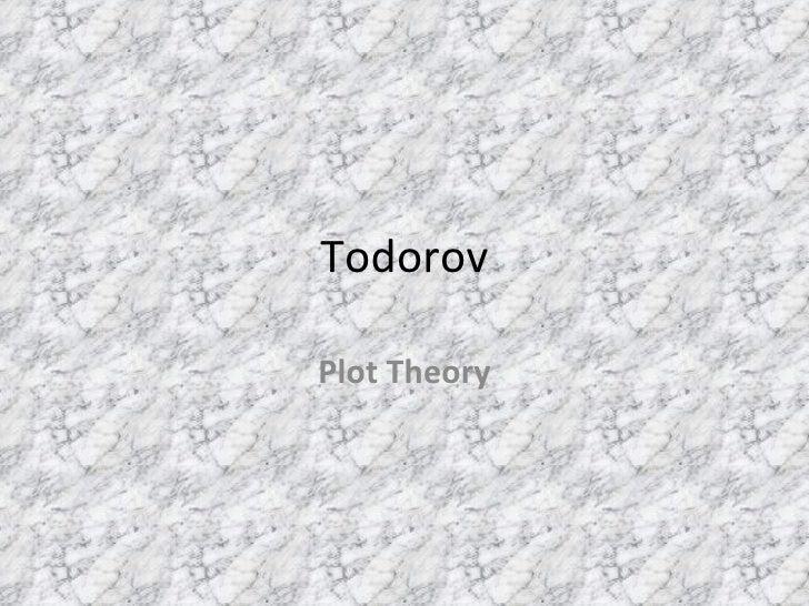 Todorov Plot Theory