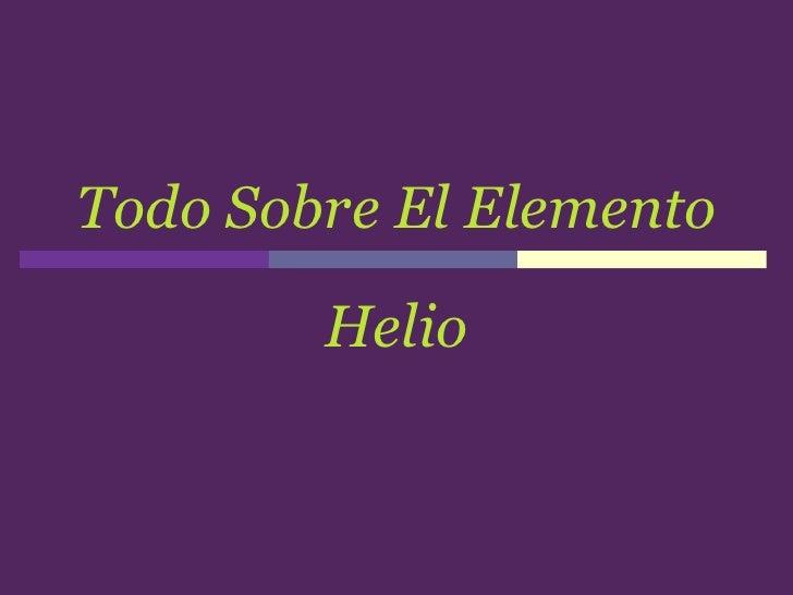 todo sobre el elemento helio