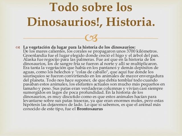Todo sobre los dinosaurios historia for Informacion sobre los arquitectos