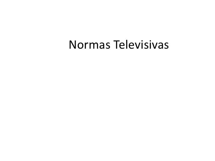 Normas Televisivas