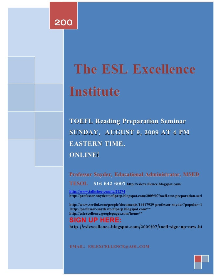 200  9          The ESL Excellence   Institute   TOEFL Reading Preparation Seminar   SUNDAY, AUGUST 9, 2009 AT 4 PM   EAST...