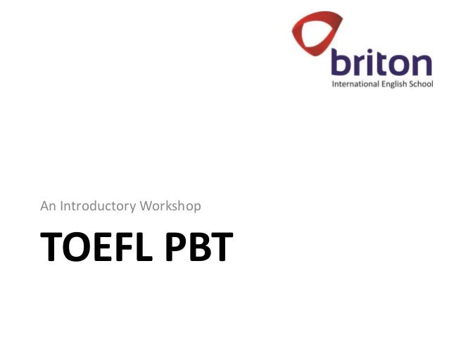 Basic Information and Guidelines on TOEFL (PBT)