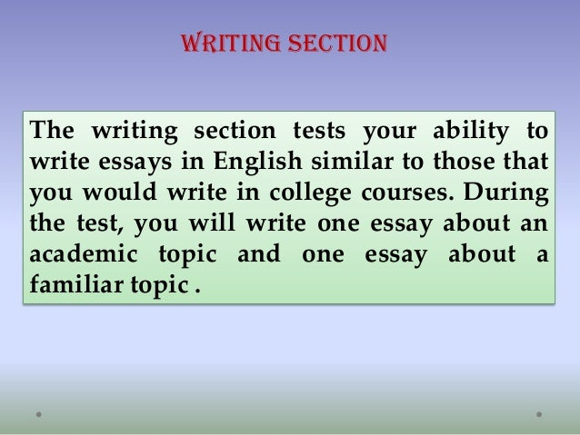 Writing section of TOEFL-iBT?