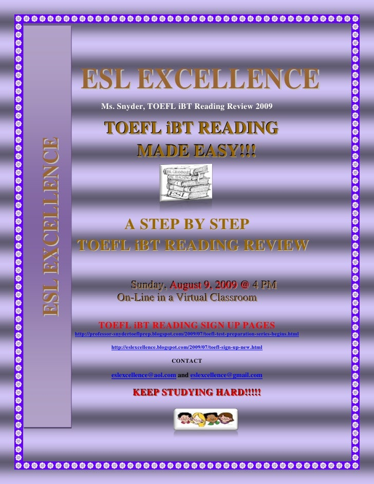 ESL EXCELLENCE                             Ms. Snyder, TOEFL iBT Reading Review 2009                               TOEFL i...