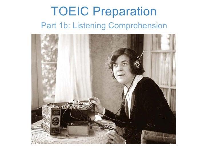 TOEIC Preparation Part 1b: Listening Comprehension