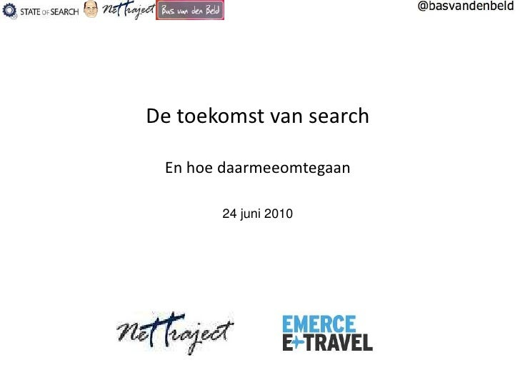 Toekomst van Search - Emerce Travel 2010